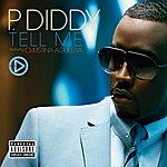 P. Diddy Tell Me (Featuring Christina Aguilera)(4-Track Maxi-Single)(Parental Advisory)