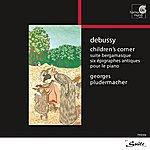 Georges Pludermacher Debussy: Children's Corner