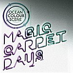 Ocean Colour Scene Magic Carpet Days (Single)