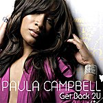 Paula Campbell Get Back 2u (Radio Edit) - Single