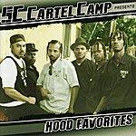 South Central Cartel Hood Favorites