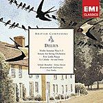 Yehudi Menuhin Delius: Violin Sonatas Nos.1-3, Sonata For String Orchestra Etc