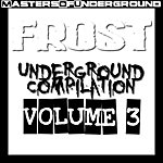 Frost Underground Compilation Vol.3 (7-Track Maxi-Single)
