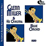 Glenn Miller & His Orchestra The Complete Bluebird Rca Victor Recordings, Volume 2