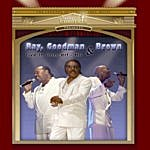 Ray, Goodman & Brown Ray, Goodman, & Brown Live In Concert