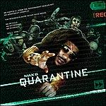 Max B Quarantine
