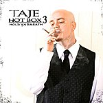Taje Hot Box 3 - Hold Ya Breath
