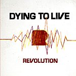 Revolution Dying To Live