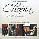 Berliner Sinfonie Orchester Chopin:concierto Nº1 Para Piano Y Orquesta