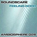 Soundscape Feeling Good Ep