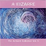 Lenny Ibizarre Ambient Collection Vol. 5