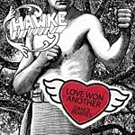 Hawke Love Won Another - Dance Remixes