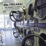 Freaks Washing Machine