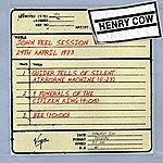 Henry Cow John Peel Session (24th April 1973) (3-Track Maxi-Single)