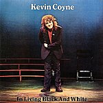 Kevin Coyne In Living Black And White (Live)