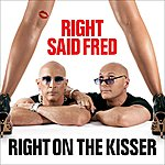 Right Said Fred Right On The Kisser (2-Track Single)