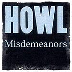 The Howl Misdemeanors (Single)