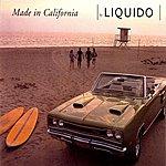 Liquido Made In California (3-Track Maxi-Single)