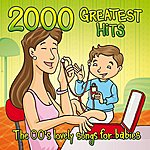 Lovely 2000 Greatest Hits: The 00's Lovely Songs For Babies