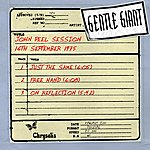 Gentle Giant John Peel Session (16th Sept 1975)