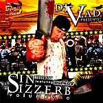 Sin Sizzerb Mixtape Vol. 1 (Hosted By Dj Vlad)