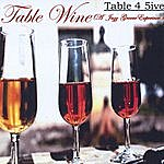 Table 4 5Ive Table Wine