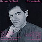 Thomas Stafford Like Yesterday