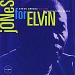 Steve Griggs Jones For Elvin, Vol. 1