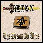 Reign The Dream Is Alive