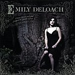 Emily DeLoach I Have Stood Still And Stopped The Sound Of Feet