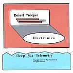 Deep Sea Telemetry Desert Trooper