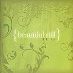 Della Beautiful Still