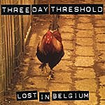 Three Day Threshold Lost In Belgium