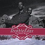 Double Edge He Shall Reign (Remixed) - Vol III