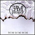 3AMproject Burned