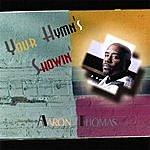 Aaron Thomas Your Hymn's Showin'