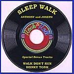 Anthony Sleep Walk