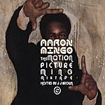 Aaron Mingo The Motion Picture Ming