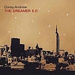 Corey Andrew The Dreamer E.p.