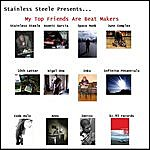 Stainless Steele My Top Friends Are Beat Makers