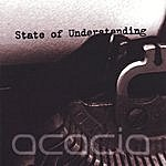 Acacia State Of Understanding Ep
