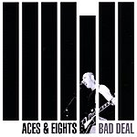The Aces Bad Deal