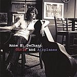 Anne E. Dechant Girls And Airplanes