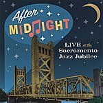 After Midnight Live At The Sacramento Jazz Jubilee