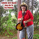 Sound Art Hold On To The Promise - Ep