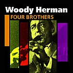 Woody Herman Four Brothers(The Woody Herman Story)
