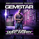 Gem Star Don't Worry - Single
