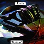 Rydah Spazzin - Single