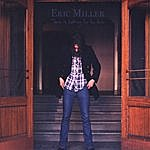 Eric Miller There Is Nothing For You Here