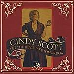 Cindy Scott Let The Devil Take Tomorrow
